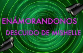 MISHELLE de ENAMORÁNDONOS tiene DESCUIDO