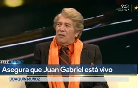 Juan Gabriel está vivo en el corazón de todos y físicamente, reafirma ex manager
