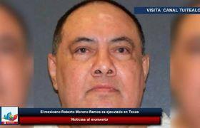 El mexicano Roberto Moreno Ramos es ejecutado en Texas