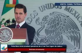 Peña Nieto inicia pruebas operativas de L3 del Tren Ligero de Jalisco