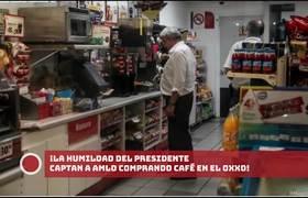 AMLO COMPRANDO CAFÉ EN EL OXXO!