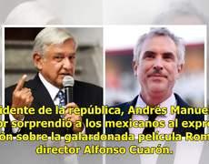 Sorprende opinión de Lopez Obrador sobre la película Roma