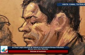 El Chapo' pagó sobornos de 100mdd al ex presidente Enrique Peña