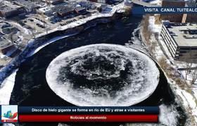 Disco de hielo gigante se forma en río de EEUU y atrae a visitantes
