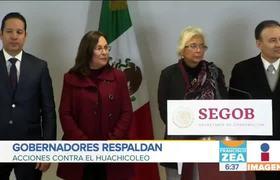 Gobernadores respaldan estrategia de #AMLO contra 'huachicoleo'