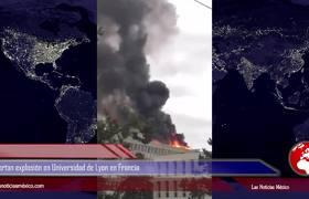 Reportan explosión en Universidad de Lyon en Francia
