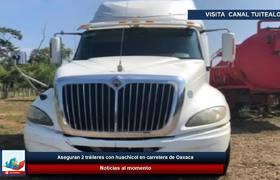 Aseguran 2 tráileres con huachicol en carretera de Oaxaca