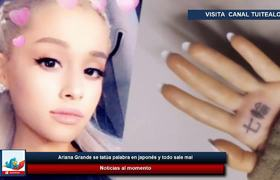 Ariana Grande is tattooed word in Japanese and SOMETHING NOT GOOD WELL