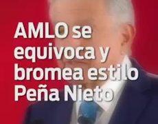 AMLO se equivoca y bromea estilo #EPN