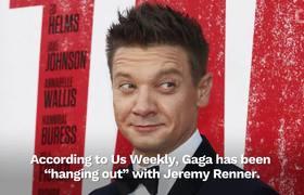 Lady Gaga & Jeremy Renner Spark Romance Rumors
