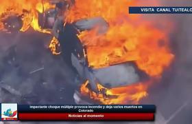 Impactante choque múltiple provoca incendio y deja varios muertos en Colorado