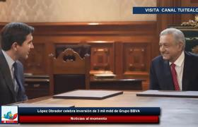 López Obrador celebra inversión de 3 mil mdd de Grupo BBVA