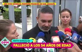 Mauricio Islas habla desde el funeral de Edith González