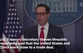 U.S. Treasury Secretary Says U.S., China Were Close To Trade Deal