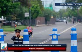 Segundo día de protestas de Policía Federal afectación vial en Periférico