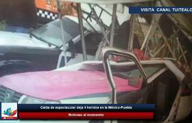 Caída de espectacular deja 4 heridos en la México-Puebla