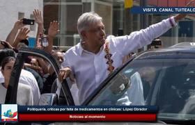Politiquería, críticas por falta de medicamentos en clínicas: López Obrador
