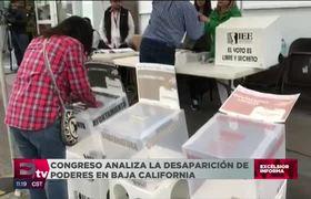 Congreso analiza la desaparición de poderes en Baja California