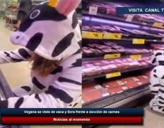 Vegana se viste de vaca y llora frente a sección de carnes