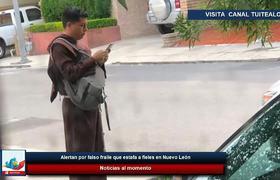 Alertan por falso fraile franciscano que estafa a fieles en Nuevo León