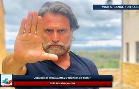 Juan Soler critica a AMLO y lo tunden seguidores del presidente en Twitter