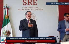 Marcelo Ebrard solicita extradición a México del atacante en El Paso, Texas