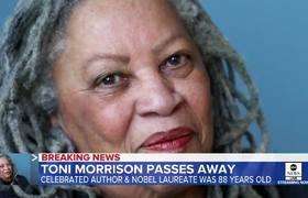 Revered author Toni Morrison dies at 88