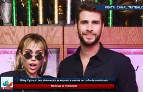 Miley Cyrus y Liam Hemsworth se separan a menos de 1 año de matrimonio