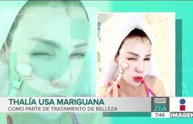 Thalía revela que utiliza marihuana como tratamiento de bellezav