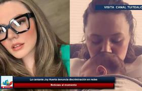 La cantante Joy Huerta denuncia discriminación en redes