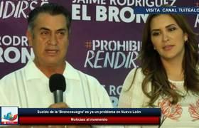 Sueldo de la 'Broncosuegra' es ya un problema en Nuevo León