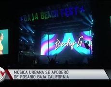 Música urbana se apoderó de Baja California en el Baja Beach Fest