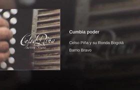 Celso Piña - Cumbia poder (Musica)