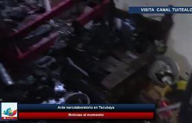 Arde narcolaboratorio en Tacubaya