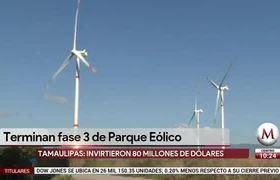 En 2022 estarán en #Tamaulipas 1 de cada 3 parques eólicos del país