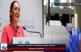 Presentan nuevo plan en CDMX para proteger a mujeres