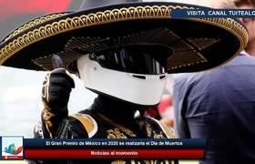 El Gran Premio de México en 2020 se realizaría el Día de Muertos