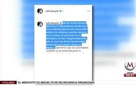 Salma Hayek lamenta ataque a bar de Coatzacoalcos