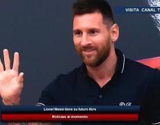 Lionel Messi tiene su futuro libre