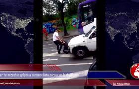 Chofer de microbús golpea a automovilista porque no le dio el paso