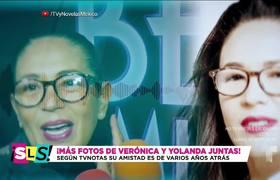 Nuevas fotos de Verónica Castro y Yolanda Andrade