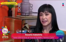 Susana Zabaleta opina sobre la boda de Verónica Castro y Yolanda Andrade