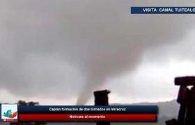 Captan formación de dos tornados en Veracruz