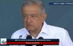 AMLO se reunirá con presidente de Guatemala este viernes