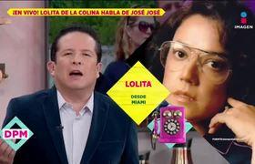 ¡Lolita de la Colina revela cómo supo que José José murió en hospicio!