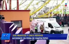 ¿Qué provocó el accidente en 'la Quimera' de la Feria de Chapultepec?