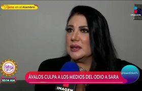 Alejandra Ávalos culpa a los medios por incitar a odiar a Sarita