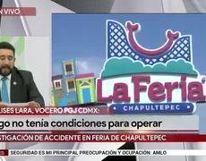 Juego mecánico en #FeriadeChapultepec operaba en condiciones inseguras: PGJ