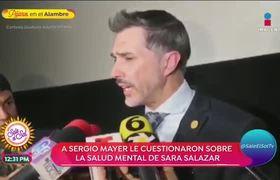 Sergio Mayer habla de la salud mental de Sara Salazar