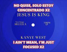 KANYE WEST - 2. SELAH SUB SPANISH. JESUS IS KING. 2019